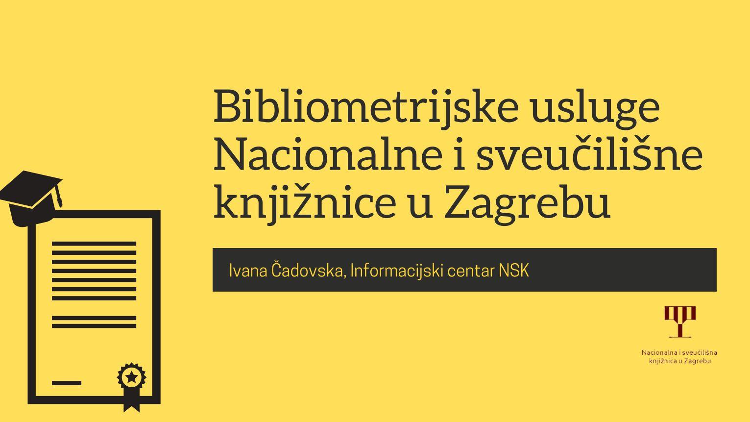 Bibliometrijske usluge Nacionalne i sveučilišne knjižnice u Zagrebu